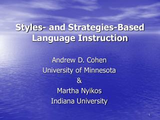 Styles- and Strategies-Based Language Instruction