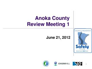 Anoka County Review Meeting 1