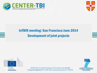 InTBIR meeting: San Francisco June 2014 Development of joint projects