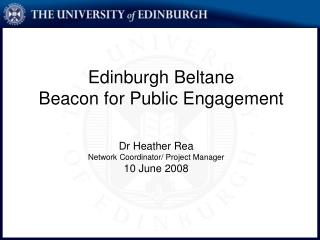 Edinburgh Beltane Beacon for Public Engagement