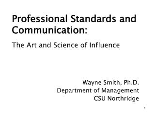 Professional Standards and Communication: