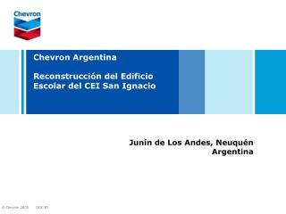 Chevron Argentina Reconstrucción del Edificio Escolar del CEI San Ignacio