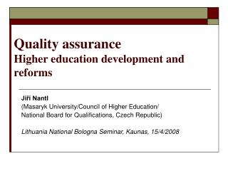 Quality  a ssurance  Higher  e ducation development and reforms