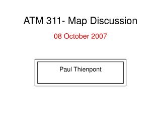 ATM 311- Map Discussion