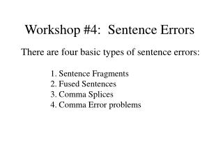 Workshop #4:  Sentence Errors