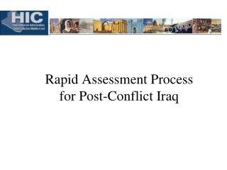 Rapid Assessment Process for Post-Conflict Iraq