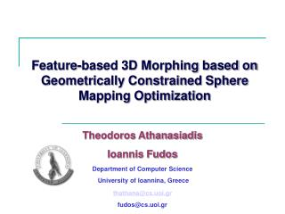 Feature-based 3D Morphing based on Geometrically Constrained Sphere Mapping Optimization