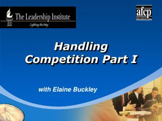 Handling Competition Part I