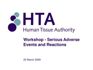 Workshop - Serious Adverse Events and Reactions