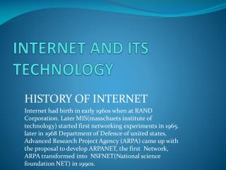 INTERNET AND ITS TECHNOLOGY