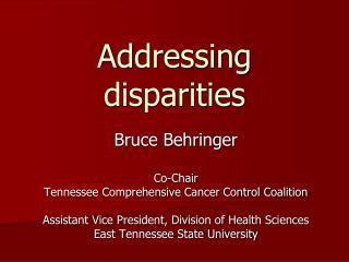Addressing disparities