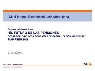 Multi-fondos, Experiencia Latinoamericana