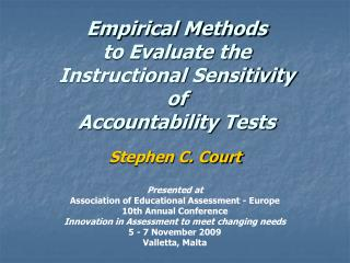 Empirical Methods  to Evaluate the  Instructional Sensitivity of  Accountability Tests