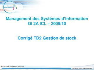 Management des Syst�mes d�Information  GI 2A ICL � 2009/10
