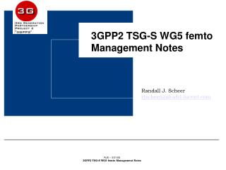 3GPP2 TSG-S WG5 femto Management Notes