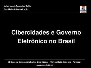 Cibercidades e Governo Eletrônico no Brasil