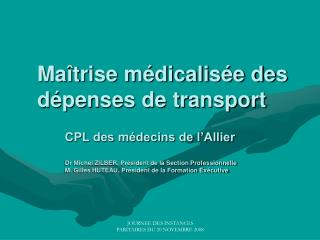 Maîtrise médicalisée des dépenses de transport