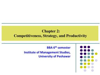Chapter 2:  Competitiveness, Strategy, and Productivity