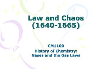 Law and Chaos (1640-1665)