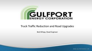 Truck Traffic Reduction and Road Upgrades