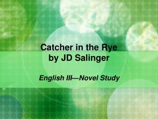 Catcher in the Rye by JD Salinger