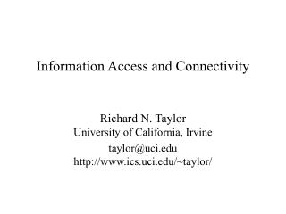 Information Access and Connectivity