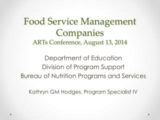 Food Service Management Companies ARTs Conference, August 13, 2014