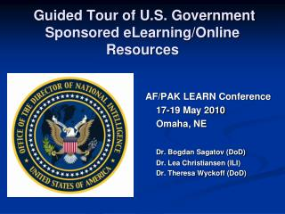 Guided Tour of U.S. Government Sponsored eLearning/Online Resources