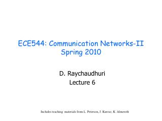 ECE544: Communication Networks-II Spring 2010