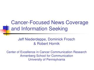 Cancer-Focused News Coverage and Information Seeking
