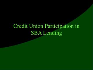 Credit Union Participation in SBA Lending