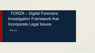 FORZA – Digital Forensics Investigation Framework that Incorporate Legal Issues