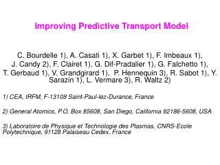 Improving Predictive Transport Model