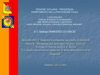 REGIONE SICILIANA - PRESIDENZA DIPARTIMENTO DELLA PROTEZIONE CIVILE U.O.B.SDG.OO5