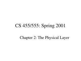 CS 455/555: Spring 2001