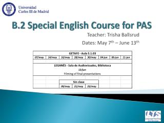 B.2  Special  English  Course for  PAS