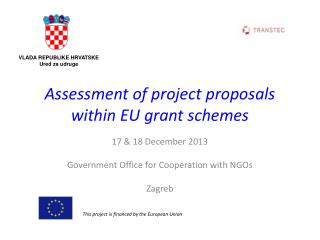 Assessment of project proposals within EU grant schemes
