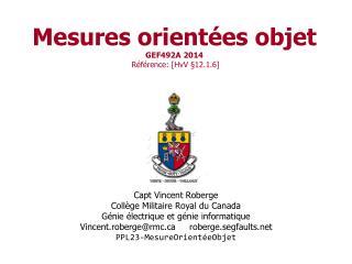 Mesures orientées objet GEF492A 2014 Référence:  [ HvV  §12.1.6]