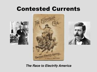 Contested Currents