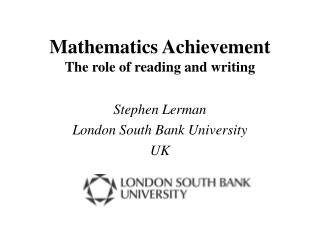 Mathematics Achievement The role of reading and writing
