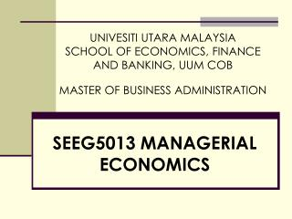SEEG5013 MANAGERIAL ECONOMICS