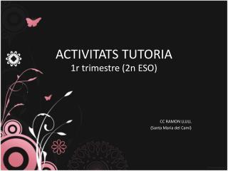 ACTIVITATS TUTORIA