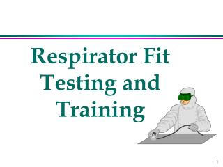 Respirator Fit Testing and Training