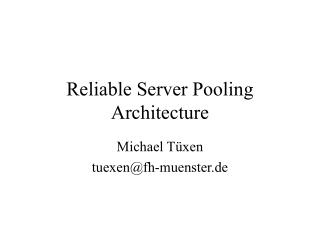 Reliable Server Pooling Architecture