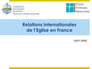 Relations internationales de l'Eglise en France