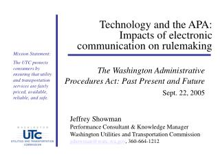 Technology and the APA: Impacts of electronic communication on rulemaking