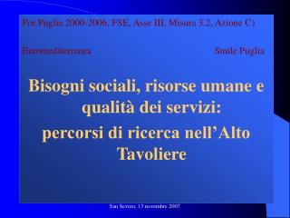 Por Puglia 2000-2006, FSE, Asse III, Misura 3.2, Azione C)