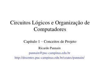 Circuitos L�gicos e Organiza��o de Computadores Cap�tulo 1 � Conceitos de Projeto