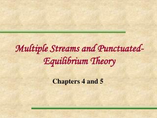 Multiple Streams and Punctuated-Equilibrium Theory