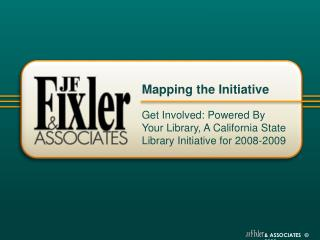Get Involved: Powered By Your Library, A California State Library Initiative for 2008-2009